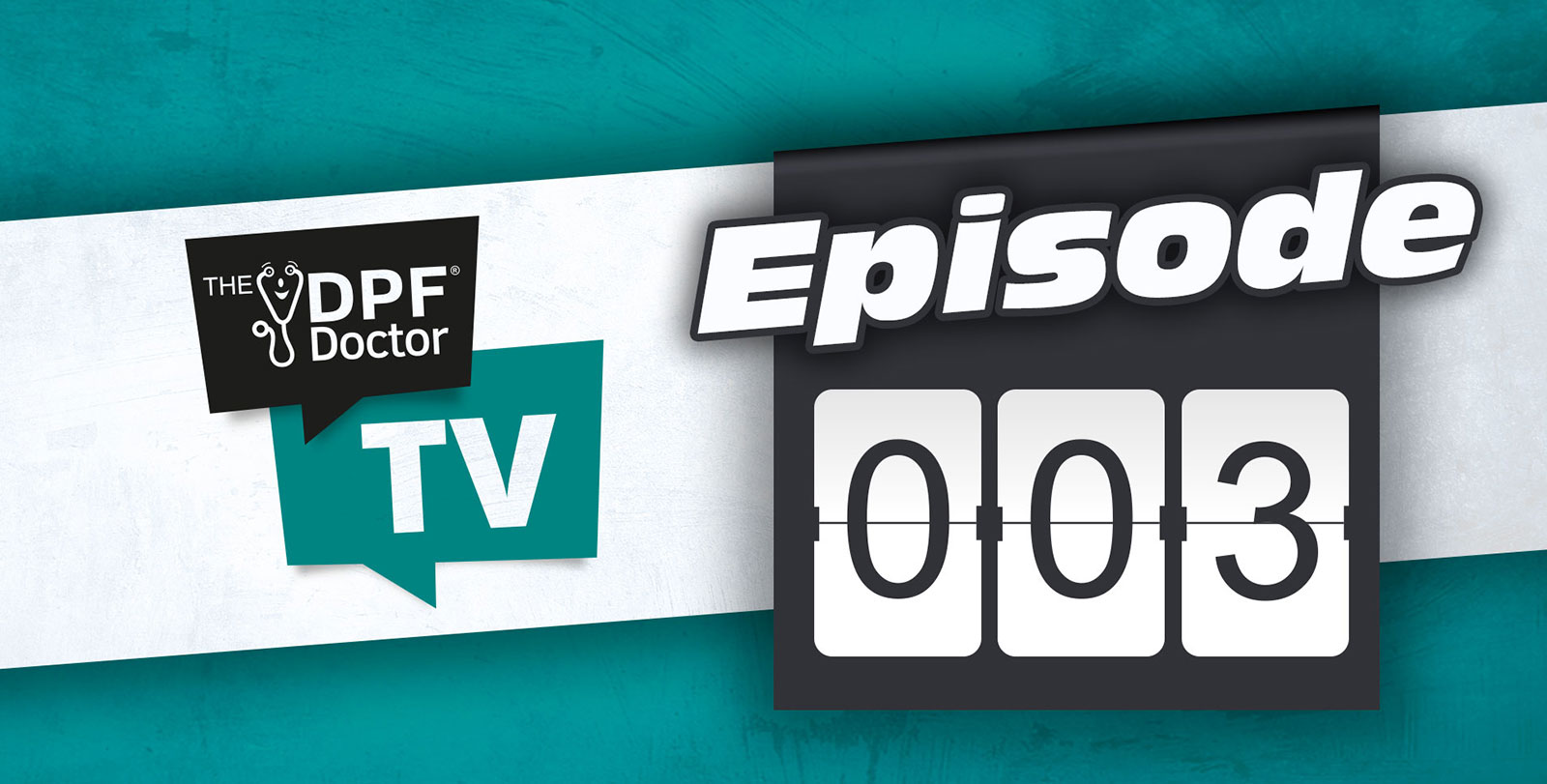 The DPF Doctor TV Episode Three